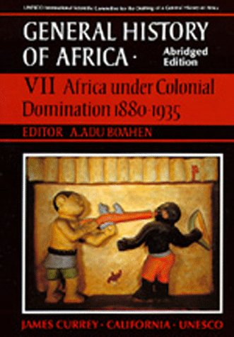 UNESCO General History of Africa Africa under Colonial Domination, 1880-1935 Abridged edition cover