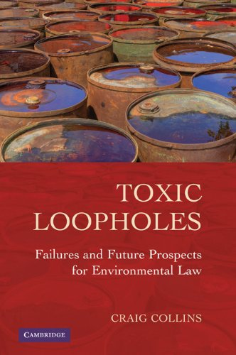 Toxic Loopholes Failures and Future Prospects for Environmental Law  2010 edition cover