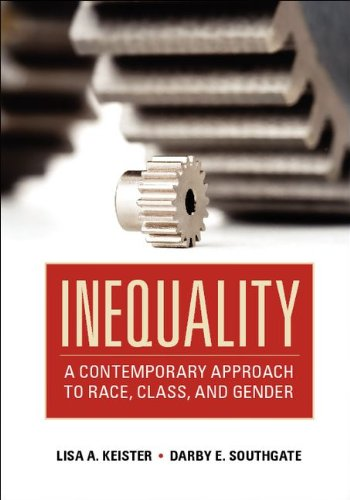 Inequality A Contemporary Approach to Race, Class, and Gender  2011 edition cover