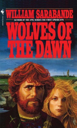 Wolves of the Dawn A Novel N/A 9780553258028 Front Cover