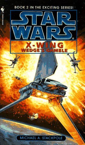 Wedge's Gamble: Star Wars Legends (X-Wing)   1996 9780553568028 Front Cover
