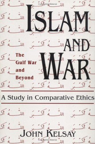 Islam and War A Study in Comparative Ethics  1993 edition cover