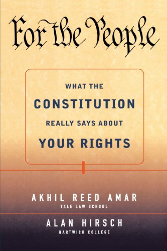For the People What the Constitution Really Says about Your Rights  1999 edition cover