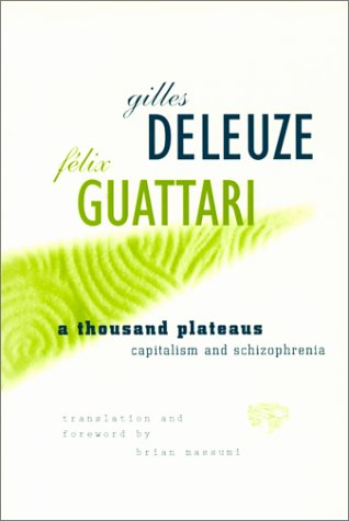 Thousand Plateaus Capitalism and Schizophrenia N/A edition cover