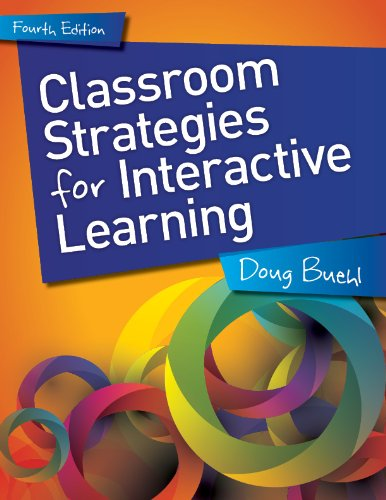 Classroom Strategies for Interactive Learning:   2013 edition cover