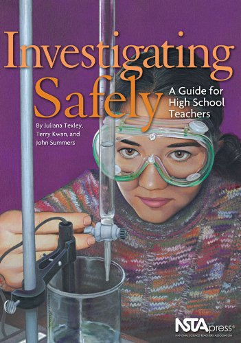 Investigating Safely A Guide for High School Teachers  2004 edition cover