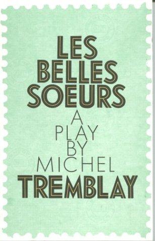 Belles Soeurs  1992 (Revised) edition cover