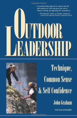 Outdoor Leadership Technique, Common Sense, and Self-Confidence  1997 edition cover