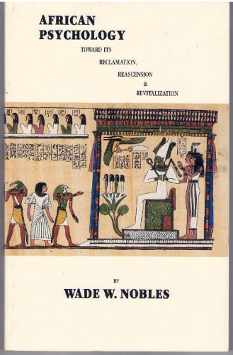 African Psychology : Toward its Reclamation, Reascension and Revitalization 1st edition cover