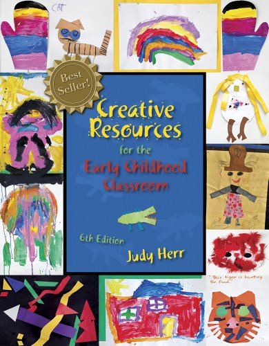 Creative Resources for the Early Childhood Classroom  6th 2013 edition cover