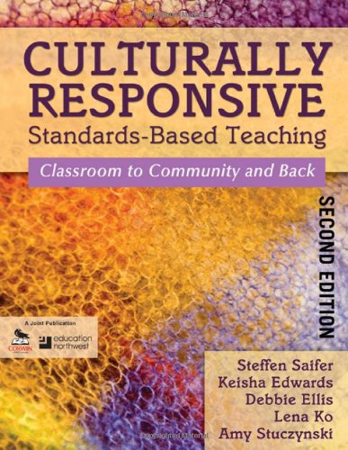 Culturally Responsive Standards-Based Teaching Classroom to Community and Back 2nd 2011 edition cover