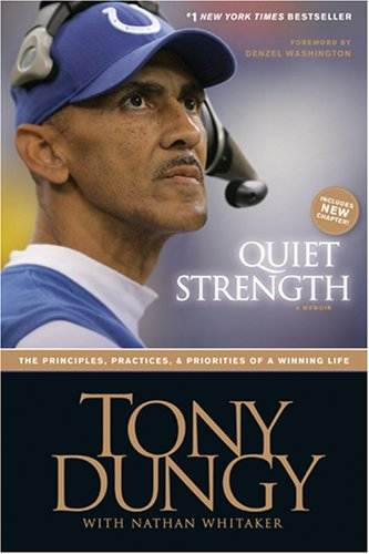 Quiet Strength The Principles, Practices, and Priorities of a Winning Life  2008 (Enlarged) edition cover