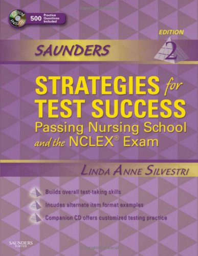 Saunders Strategies for Test Success Passing Nursing School and the NCLEX Exam 2nd 2009 edition cover