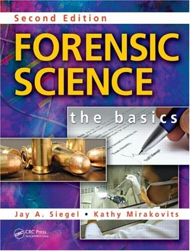 Forensic Science The Basics, Second Edition 2nd 2010 (Revised) edition cover
