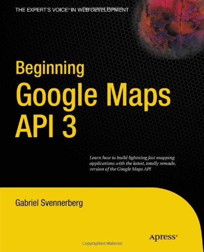 Beginning Google Maps API 3  2nd 2010 edition cover