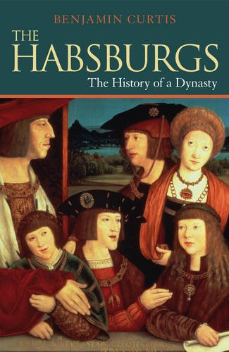 Habsburgs The History of a Dynasty  2013 edition cover