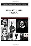 Guns of the Gods  N/A 9781484113028 Front Cover