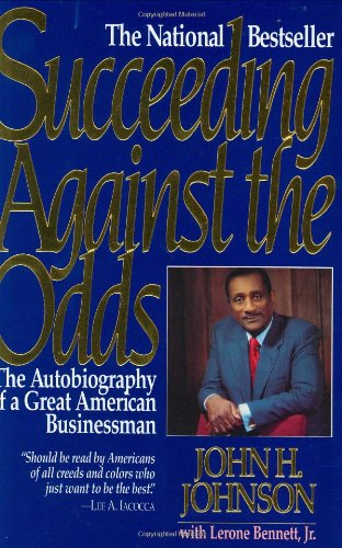 Succeeding Against the Odds The Autobiography of a Great American Businessman Reprint  edition cover