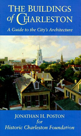 Buildings of Charleston A Guide to the City's Architecture  1997 edition cover