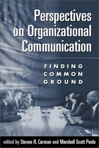 Perspectives on Organizational Communication Finding Common Ground  2000 edition cover