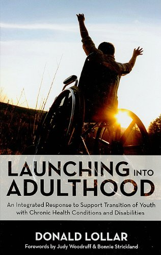 Launching into Adulthood An Integrated Response to Support Transition of Youth with Chronic Health Conditions and Disabilities  2010 edition cover