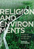 Religions and Environments A Reader in Religion, Nature and Ecology  2014 edition cover