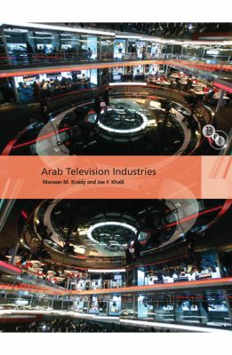 Arab Television Industries   2009 9781844573028 Front Cover
