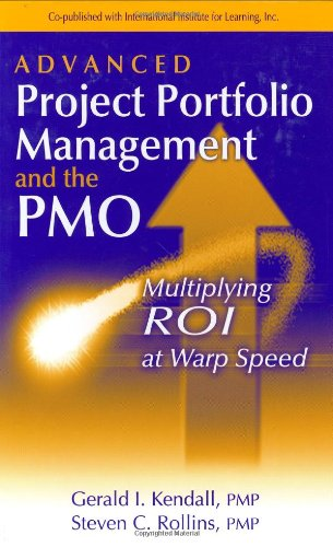 Advanced Project Portfolio Management and the PMO Multiplying ROI at Warp Speed  2003 edition cover