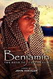 Benjamin The Road to Capernaum N/A 9781938467028 Front Cover