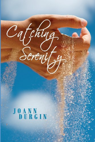 Catching Serenity   2013 9781940727028 Front Cover