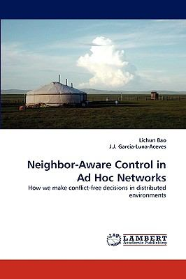 Neighbor-Aware Control in Ad Hoc Networks N/A 9783838347028 Front Cover