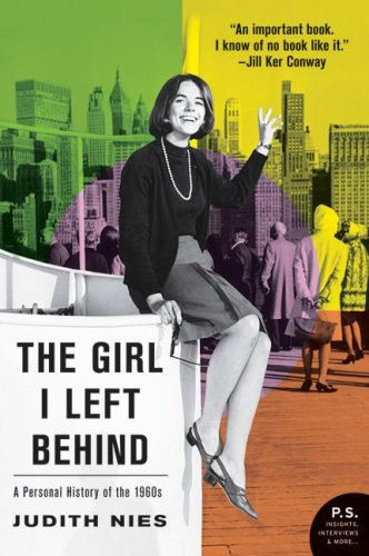 Girl I Left Behind A Personal History of the 1960s N/A edition cover