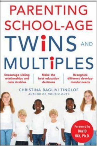 Parenting School-Age Twins and Multiples   2007 9780071469029 Front Cover