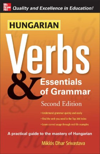 Hungarian Verbs & Essentials of Grammar 2E.  2nd 2008 9780071498029 Front Cover