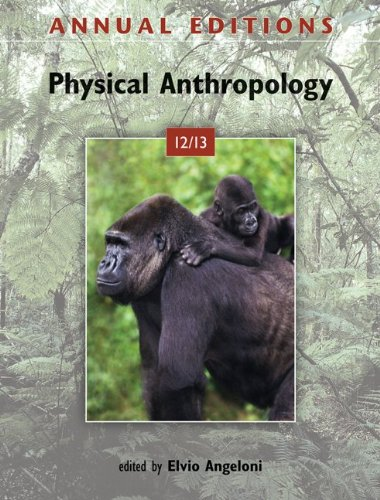 Annual Editions: Physical Anthropology 12/13  21st 2012 edition cover