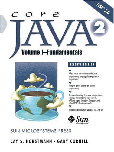 Core Java 2 Fundamentals 7th 2005 (Revised) 9780131482029 Front Cover