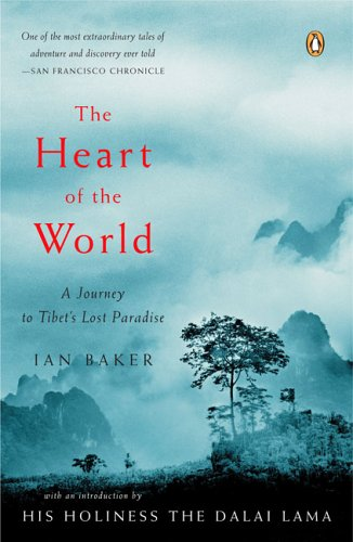 Heart of the World A Journey to Tibet's Lost Paradise N/A edition cover