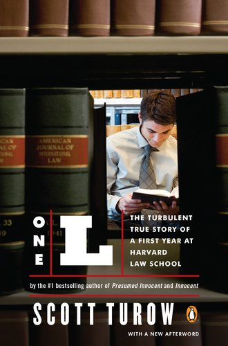 One L The Turbulent True Story of a First Year at Harvard Law School N/A edition cover