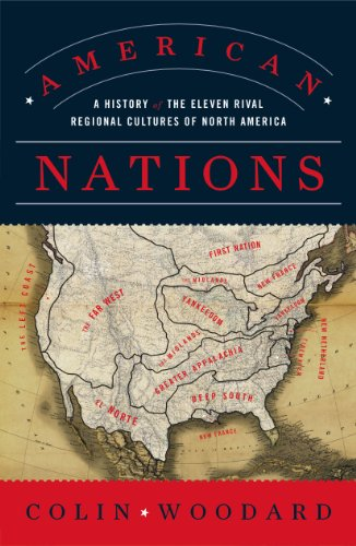 American Nations A History of the Eleven Rival Regional Cultures of North America  2012 edition cover
