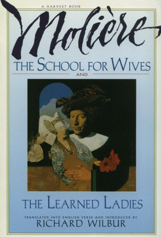 School for Wives and the Learned Ladies Two Comedies in an Acclaimed Translation  1991 edition cover
