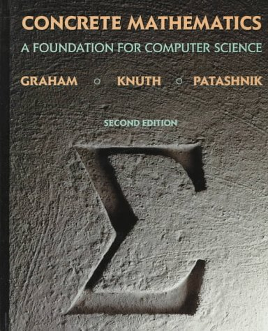 Concrete Mathematics A Foundation for Computer Science 2nd 1994 (Revised) edition cover