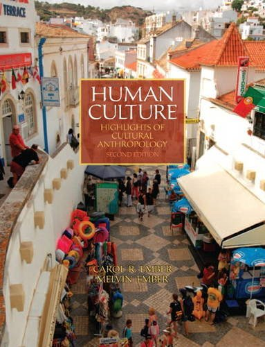 Human Culture Highlights of Cultural Anthropology 2nd 2012 (Revised) edition cover