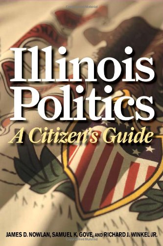 Illinois Politics A Citizen's Guide  2010 edition cover