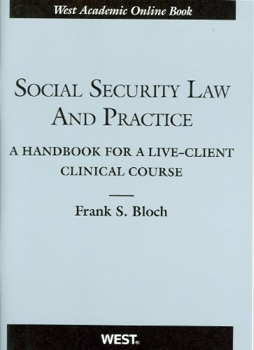 Social Security Law and Practice A Handbook for a Live-Client Clinical Course  2012 edition cover