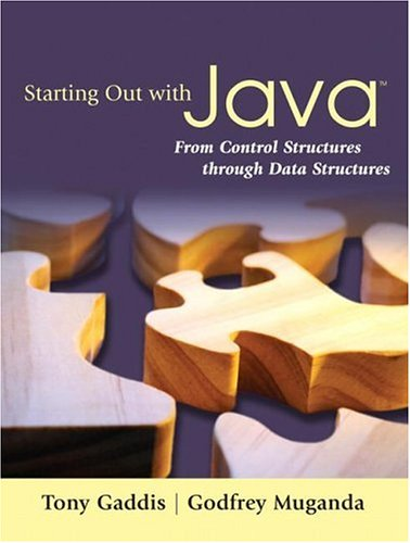Starting Out with Java From Control Structures Through Data Structures  2007 edition cover