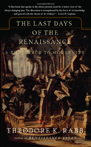 Last Days of the Renaissance And the March to Modernity  2007 edition cover