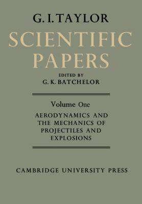 Scientific Papers of Sir Geoffrey Ingram Taylor   2010 9780521159029 Front Cover