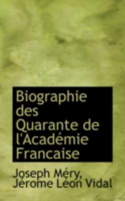 Biographie Des Quarante De L'academie Francaise:   2008 edition cover