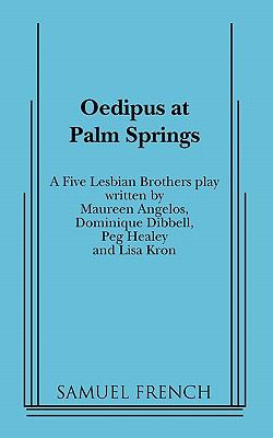Oedipus at Palm Springs   2010 9780573697029 Front Cover
