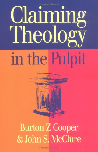 Claiming Theology in the Pulpit   2003 edition cover